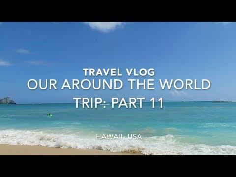 AROUND THE WORLD | TRAVEL DIARY pt. 11 | HAWAII | passportstamps.uk