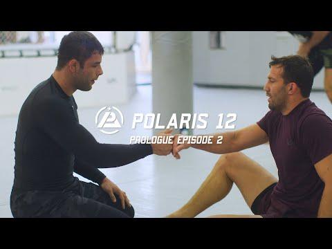 Polaris 12 Prologue - Episode 2: Luke Rockhold & Nick Rodriguez
