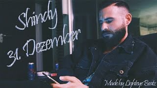 Shindy - 31. Dezember (prod. by Free Beats)