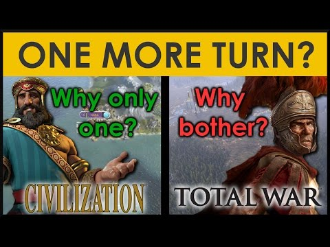 One More Turn - Civilisation's vs Total War's turn based reward systems