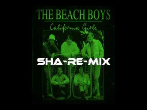 The Beach Boys - California Girls (DJ Share Remix)