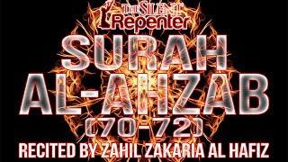 Beautiful Qur'an - Surah Al-Ahzab (The Clans) - The Silent Repenter