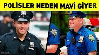 Polisler Neden Daima Mavi Giyerler