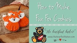 How to Make Fun Little Fox Cookies | The Bearfoot Baker
