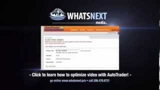 How to Optimize AutoTrader for Video Listings | WHAT'S NEXT MEDIA thumbnail