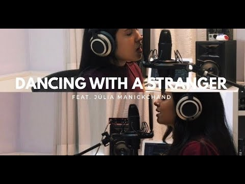 Dancing With A Stranger By Sam Smith & Normani | Cover Ft Júlia Manickchand