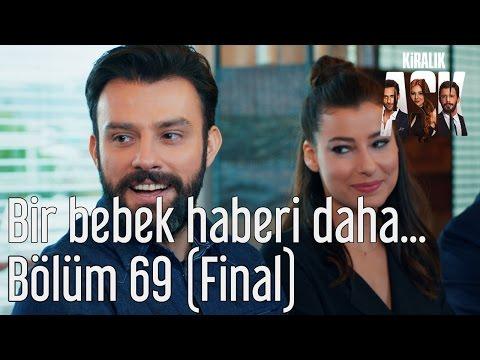 Kiralık Aşk 69. Bölüm (Final) - Bir Bebek Haberi Daha...