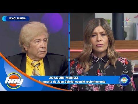 ¡Joaquín Muñoz afirma que Juan Gabriel ya está muerto! | Hoy