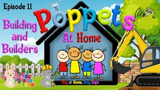 Poppets - Series 1 Episode 11 - Building and Builders