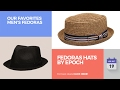Fedoras Hats By Epoch Our Favorites Men's Fedoras