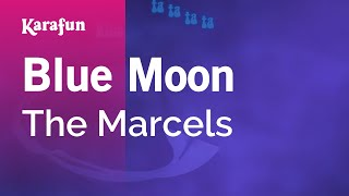 Karaoke Blue Moon - The Marcels *