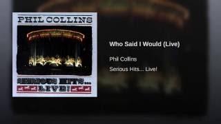 Who Said I Would (Live)