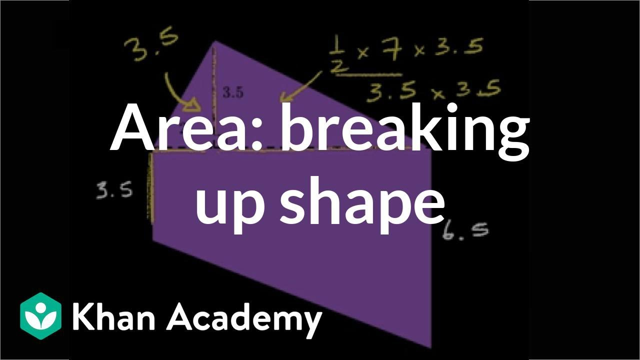 Area of composite shapes (video)   Geometry   Khan Academy [ 720 x 1280 Pixel ]