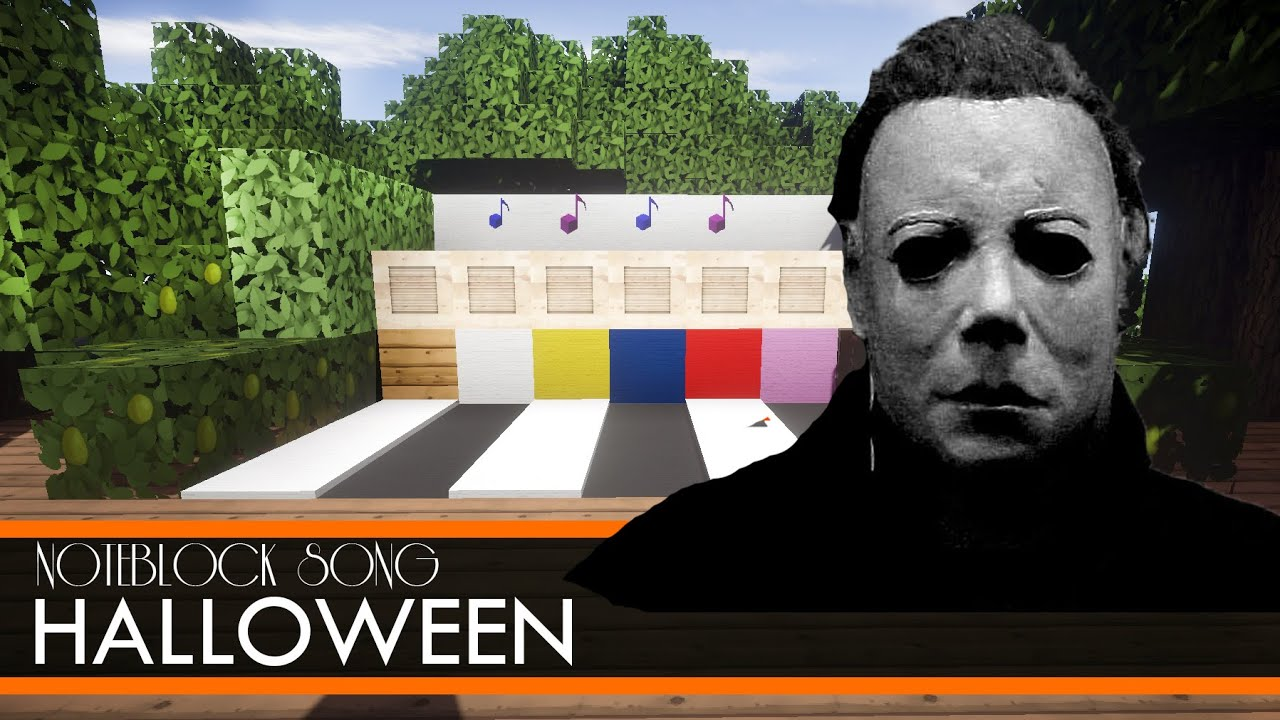 halloween movie theme minecraft note block song - Halloween The Movie Song