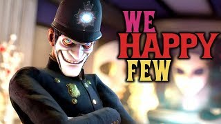 We Happy Few FULL RELEASE Walkthrough Part 1! (We Happy Few)