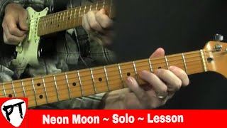 Neon Moon Guitar Solo Lesson Brooks & Dunn Brent Mason