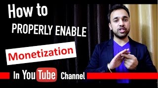 How to properly Enable Monetization on YouTube Channel - YTAdvise