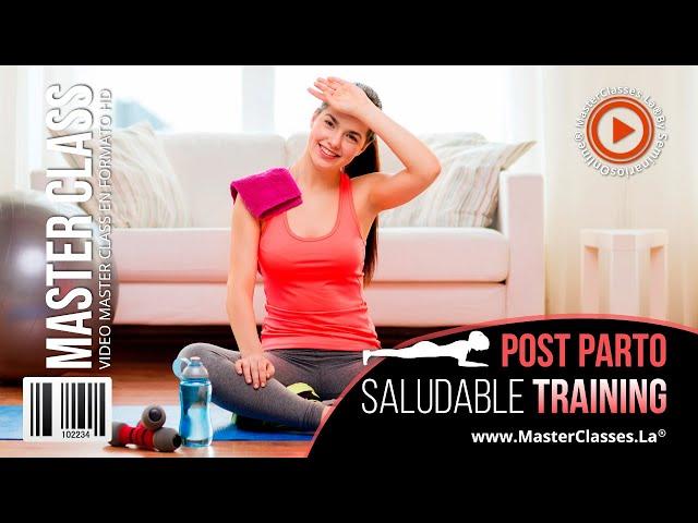 Post parto saludable training - Recupera tu figura después del embarazo.