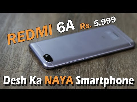 Redmi 6A review - Desh Ka NAYA Smartphone, unboxing, PUBG on this, camera and battery - Rs. 5,999