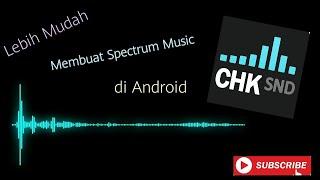 Download Cara Membuat Audio Spectrum di Android