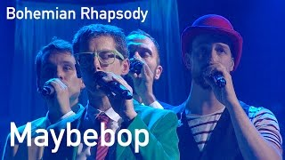 Bohemian Rhapsody a cappella Cover MAYBEBOP