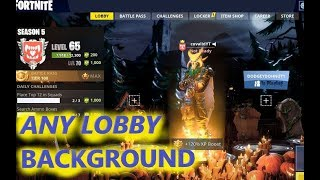 HOW TO GET ANY FORTNITE LOBBY BACKGROUND in SEASON 5 - PC