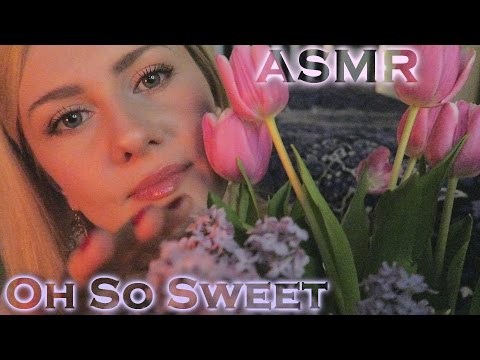 ASMR 🌷 Oh So Sweet 🌷 Whisper Ear-to-Ear 🌷 Personal Attention