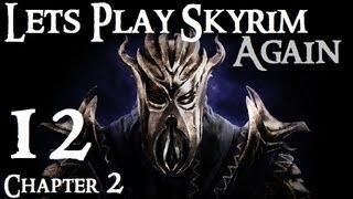 Lets Play Skyrim (Dragonborn) : Ch 2 Ep 12 (REUPLOAD)