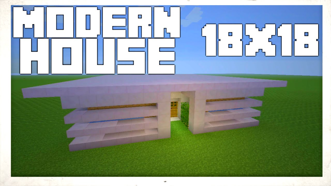 Minecraft modern house 18x18 tutorial youtube for Modern house 18x18
