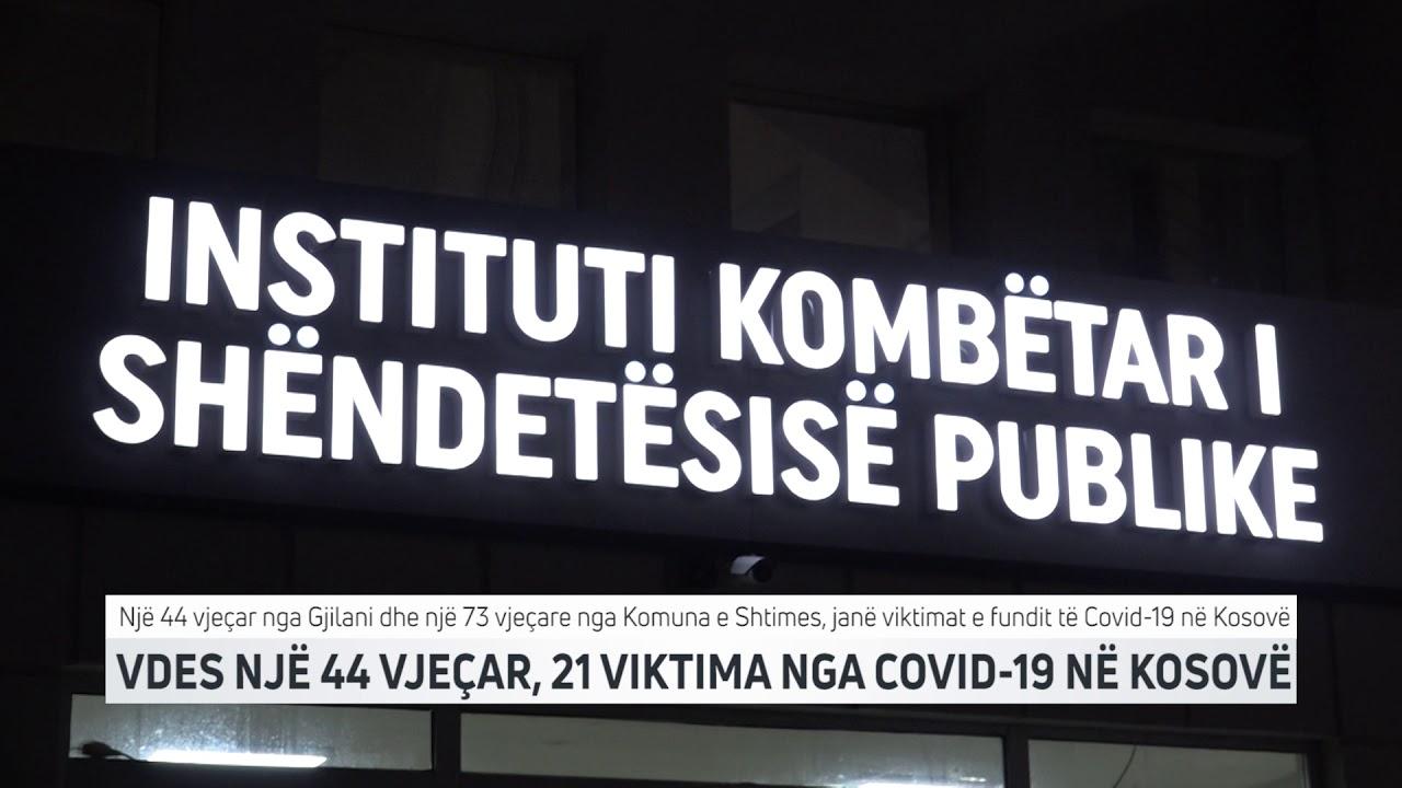 VDES NJË 44 VJEÇAR, 21 VIKTIMA NGA COVID 19 NË KOSOVË - YouTube