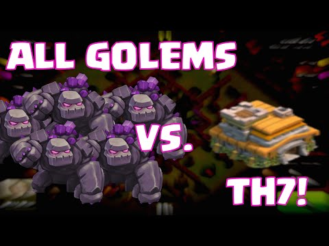 Clash Of Clans ALL GOLEM RAID | ALL GOLEMS Attack On A Townhall 7 Base