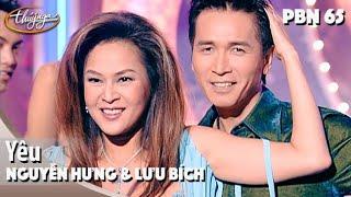 PBN 65 | Nguyễn Hưng & Lưu Bích - Yêu