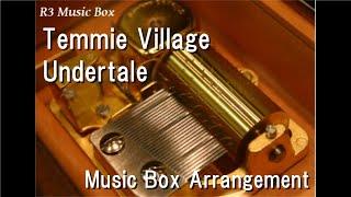 Temmie Village/Undertale [Music Box]