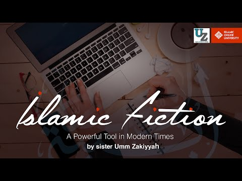 The Power of Islamic Fiction in Modern Times