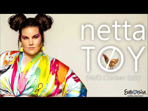 Netta Toy Without Chicken Edit Eurovision 2018 Israel