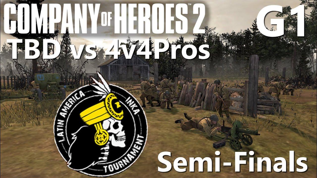 CoH2: 4v4 Inka Tournament Semi-Finals G1 TBD vs 4v4Pros