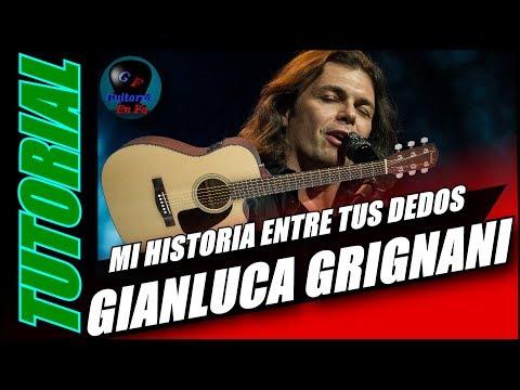 Cómo tocar Mi Historia Entre tus Dedos en guitarra - Gianluca Grignani - (TUTORIAL) Temporada 2