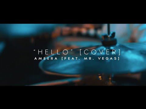 Adele - Hello (Ameera & Mr. Vegas Reggae Cover) | Official Video