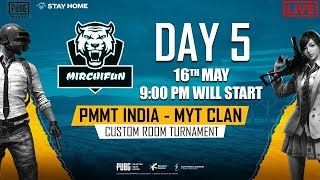 PUBG MOBILE MIRCHIFUN TOURNAMENT [PMMT] DAY 5