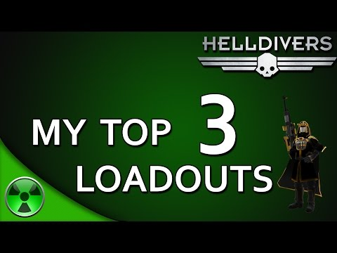 Helldivers: My 3 Best Loadouts