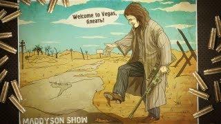 Приключения Мэда в New Vegas e
