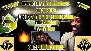 Revenge Of The Dreamers 3 - Sacrifices - Ft. J. Cole, EARTHGANG, Smino, Saba - REACTION - I GOT OUT!