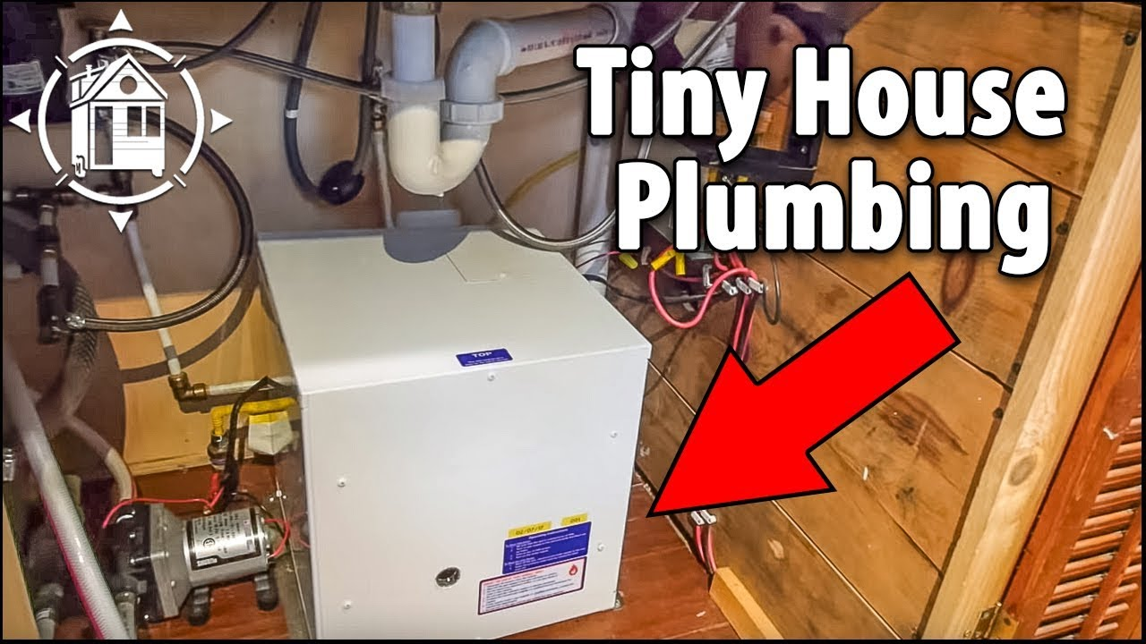 tiny house plumbing an easy setup for the diyers with off grid and on grid options [ 1280 x 720 Pixel ]