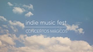 Indie Music Fest 2015 | Concertos Mágicos by Stalking Project