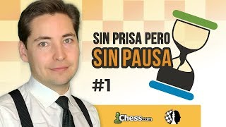 Sin prisa pero sin pausa #1  - Los patrones de ajedrez en acción