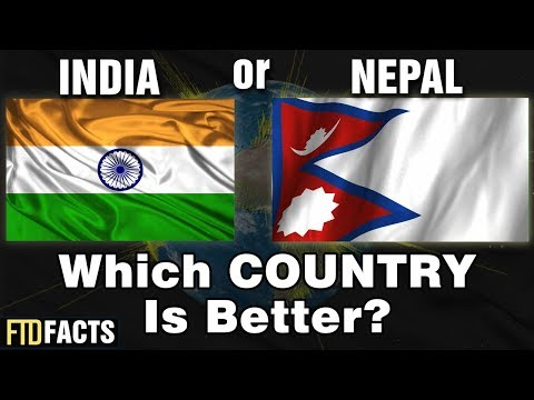 INDIA or NEPAL - Which Country Is Better?