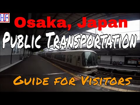 Osaka | Public Transportation | Tourist Information | Episode# 1