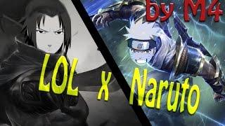 M4s: Naruto VS League of Legends