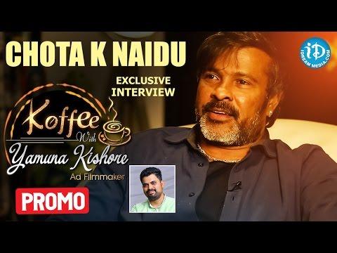 Cinematographer Chota K Naidu Exclusive Interview PROMO || Koffee With Yamuna Kishore #8
