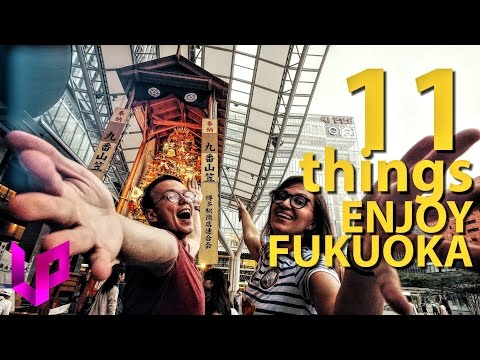 11 Things TO DO in FUKUOKA - Travel Guide